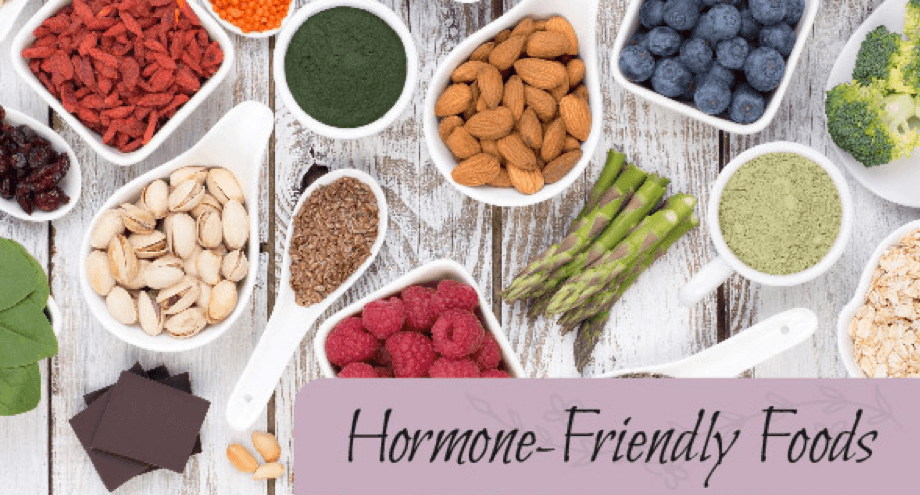 Hormone-Friendly Foods